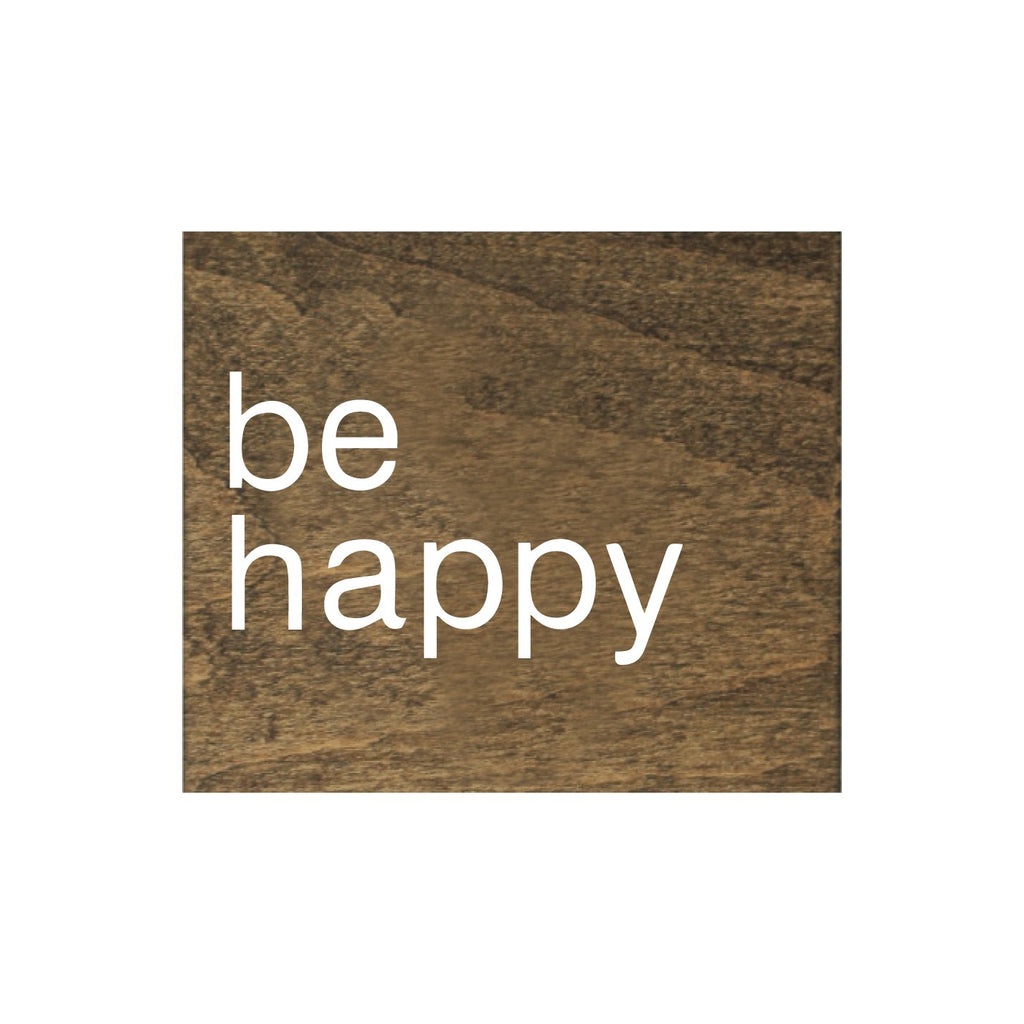 Screen Printed Be Happy Brown Real Wood Tile Magnet