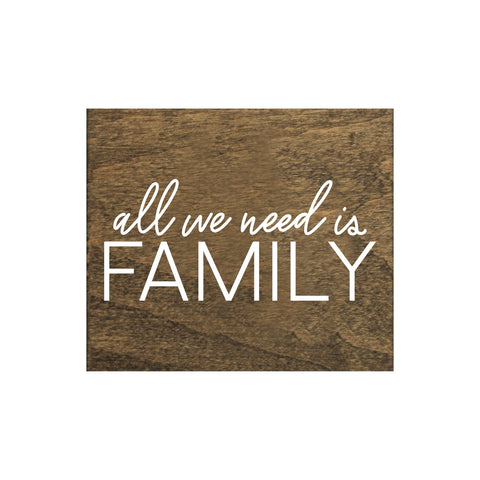 Screen Printed All we Need is Family Brown Real Wood Tile Magnet