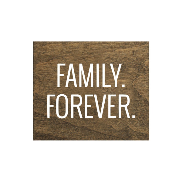 Screen Printed Family Forever Brown Real Wood Tile Magnet