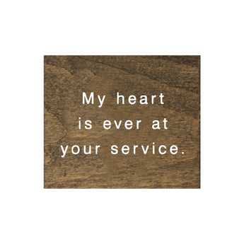 Petal Lane Home Screen Printed My Heart at Your Service Brown Real Wood Tile Magnet Perfect for Fridge or Magnet Board