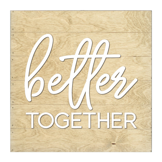 Petal Lane Home Better Together Real Wood Raised Letter Slat Board Driftwood
