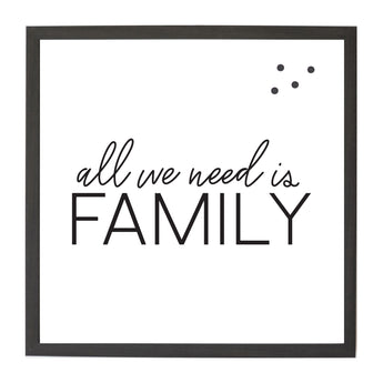 Petal Lane Home Ebony All we Need is Family Magnet Board