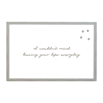 Petal Lane Home I Wouldn't Mind Kissing Your Lips Everyday Magnetic Board
