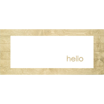 Petal Lane Home Real Wood Hello Inverted Cut-Out Slat Board with Driftwood Slats and a White Panel