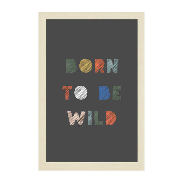 Natural Kids Born To Be Wild
