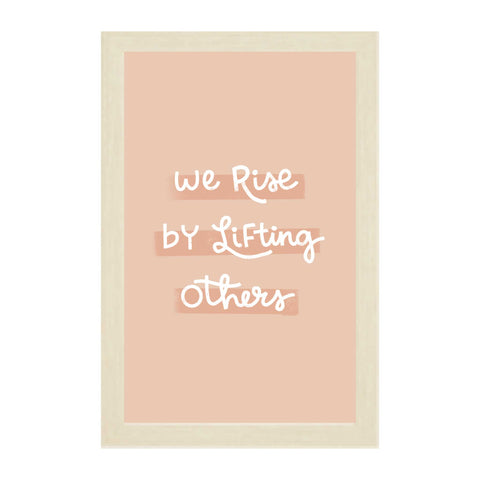 Natural Kids We Rise By Lifting Others