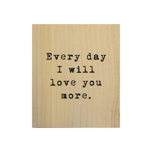 Petal Lane Home Screen Printed Everyday I Love you More Real Wood Natural Tile Magnet Perfect for Fridge and Magnet Board