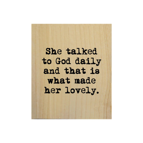 Screen Printed She Talked to God Daily Real Wood Natural Tile Magnet
