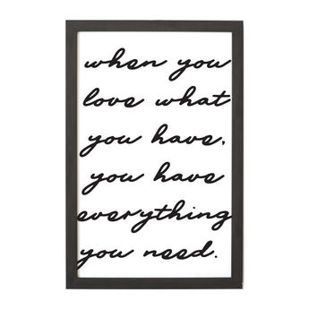 Petal Lane Home When You Love What You Have Script Magnet Board with Inspirational Quote
