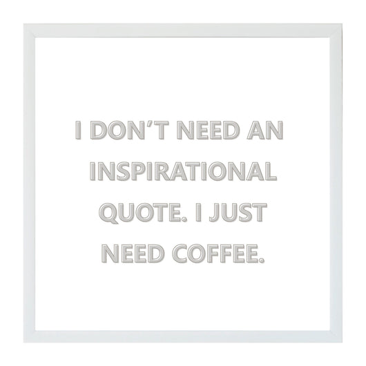 Petal Lane Home Humor I Just Need Coffee Not Inspiration Funny Magnet Board