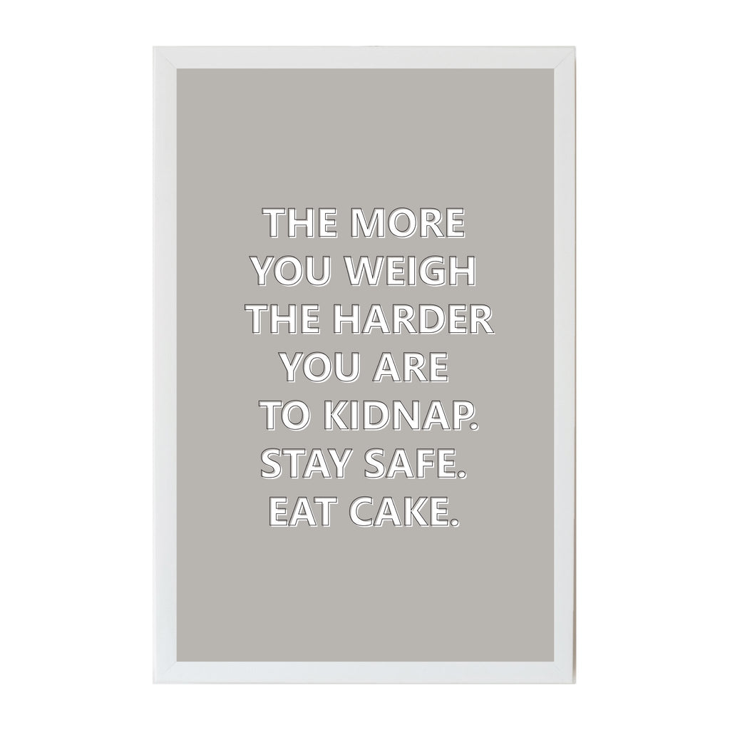 Humor The More You Weigh Magnet Board