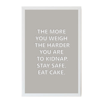 Petal Lane Home Humor The More You Weigh Funny Saying Magnet Board with Neutral Colors