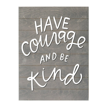 Petal Lane Home Real Wood Slat Board Have Courage and be Kind With Raised Letters Gray and White