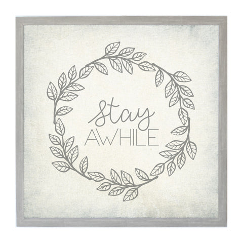 Vintage Stay Awhile