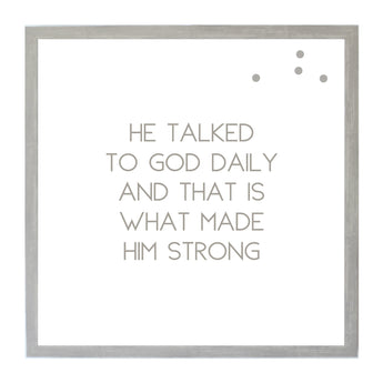 Petal Lane Home Warm Gray He Talked to God Daily Magnetic Board with Quote