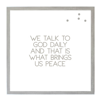 Petal Lane Home Warm Gray We Talked to God Magnetic Board with Quote