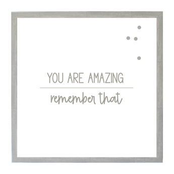 Petal Lane Home Warm Gray You are Amazing Magnet Board Quote about Confidence and Love