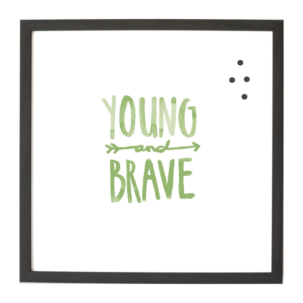 Watercolor Young and Brave Magnet Board