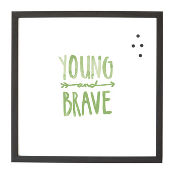 Petal Lane Home Watercolor You and Brave Magnet Board