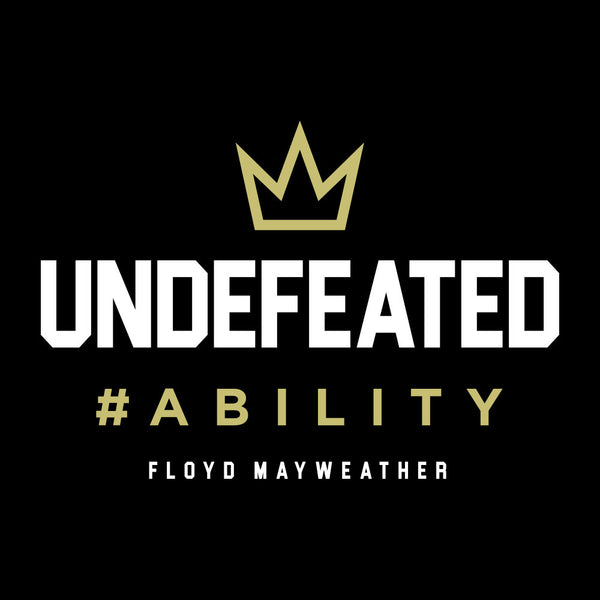 Floyd Mayweather Jr | Undefeated Ability Design
