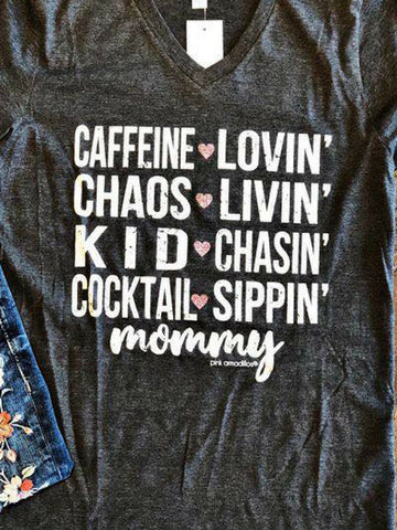 Caffeine, Chaos, Kids And Cocktails Graphic Tee - Women's clothing