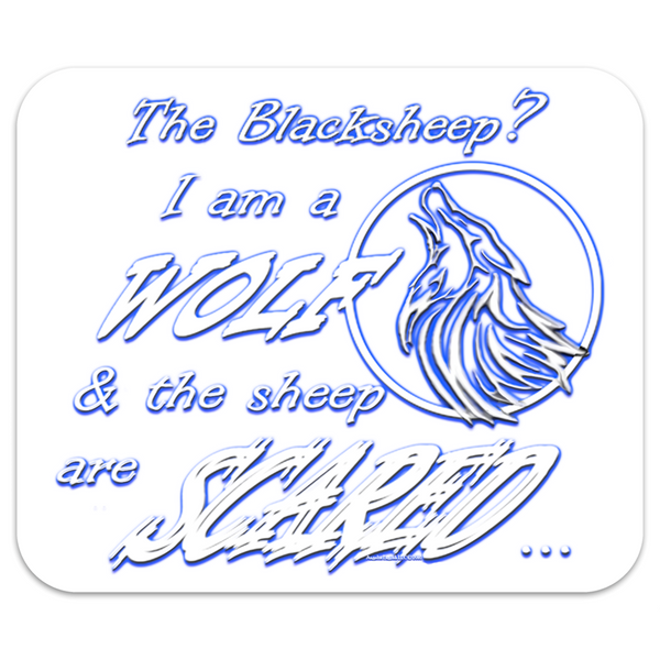 I am a Wolf Mousepad (Slogan Only)