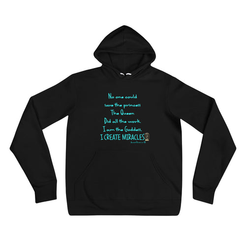 I am the Goddess (Turquoise) Unisex Hoodie