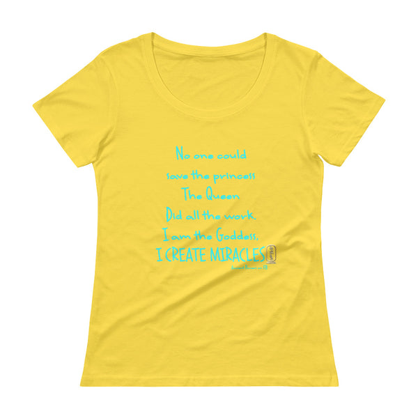 I am the Goddess (Turquoise) Women's Scoop Neck T-Shirt