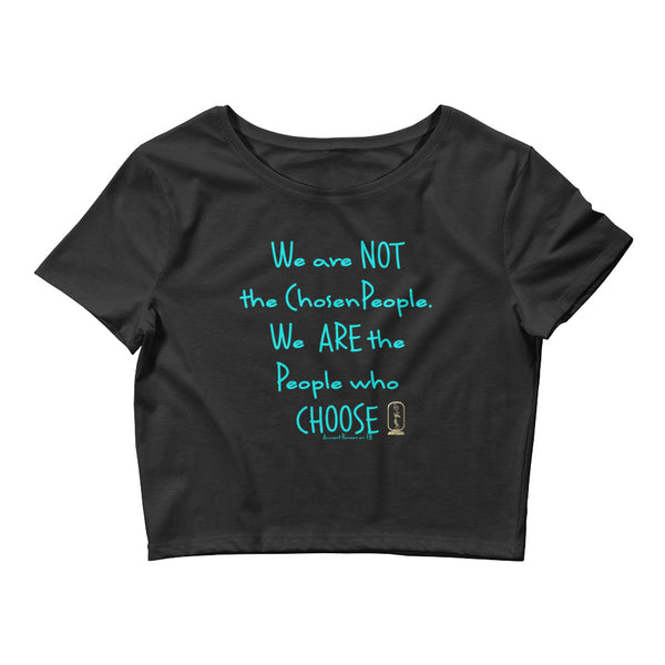 People Who Choose (Turquoise) Women's Crop T-Shirt