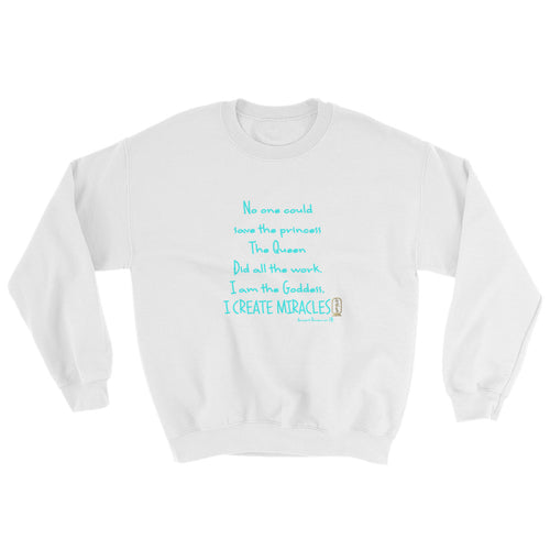 I am the Goddess (Turquoise) Unisex Sweatshirt