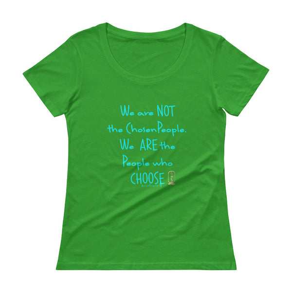 People Who Choose (Turquoise) Women's Scoop Neck T-Shirt