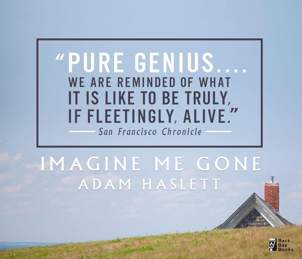 I Couldn't Handle: Imagine Me Gone by Adam Haslett
