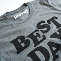 Best Day Ever Tee in Classic