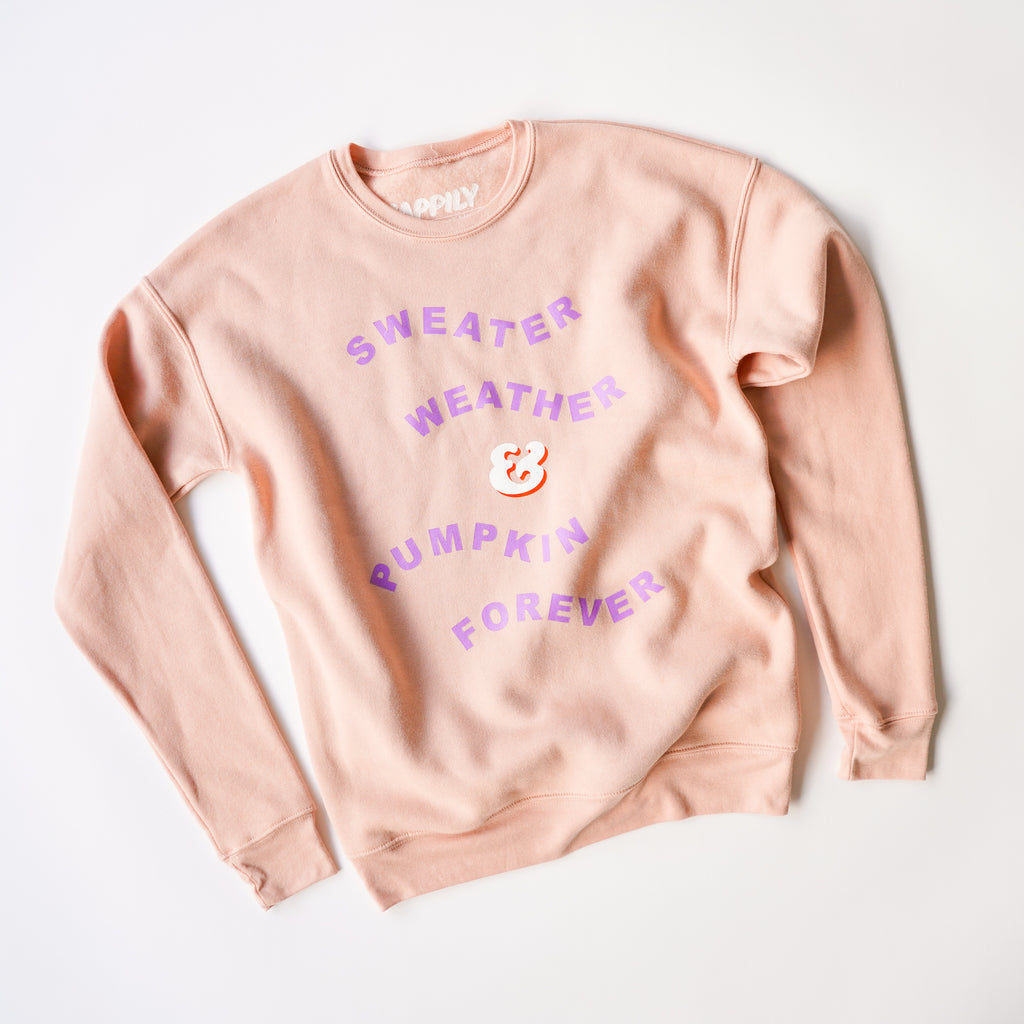 Sweater Weather & Pumpkin Forever - Happily Ever Tees