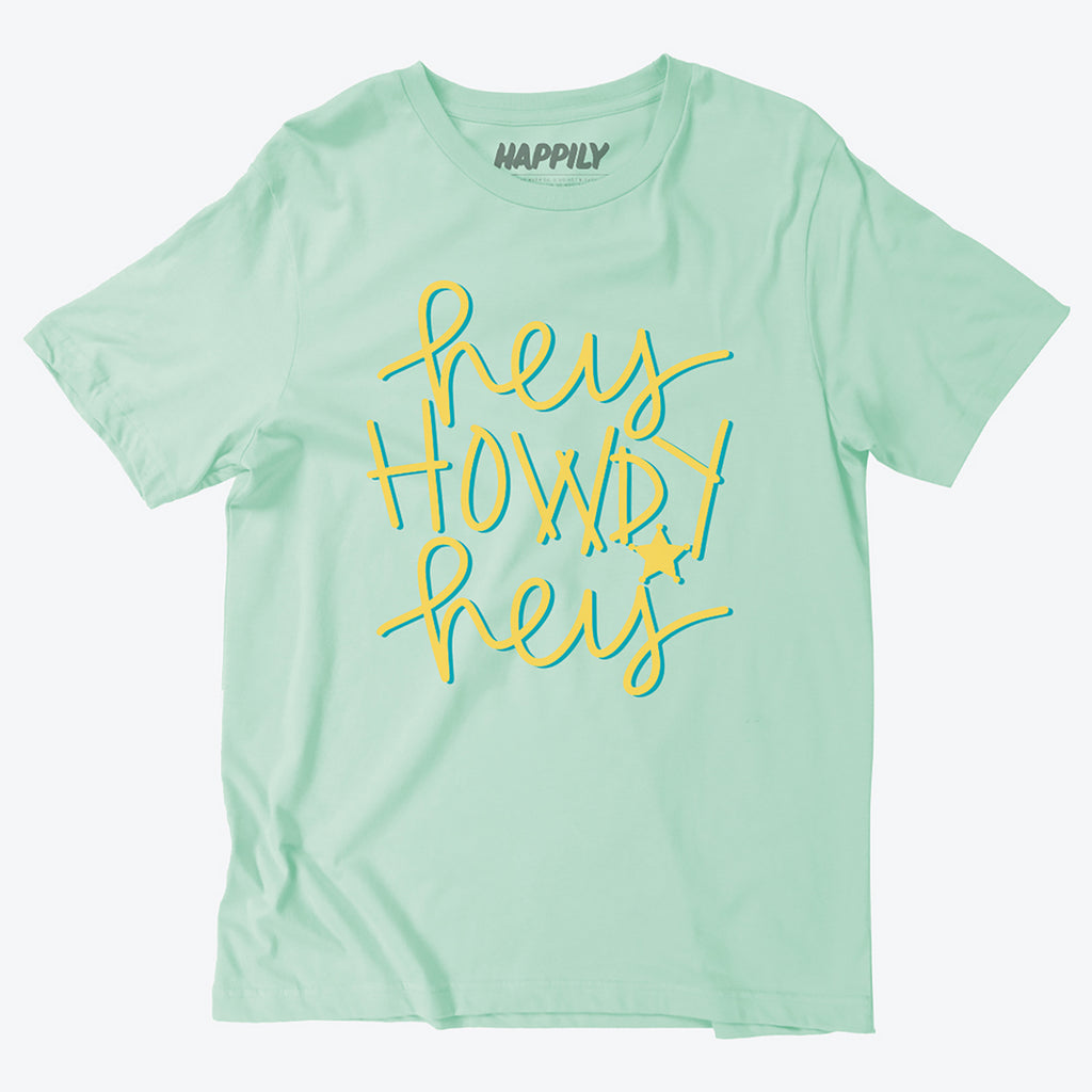 Hey Howdy Hey in Fresh Mint - Happily Ever Tees