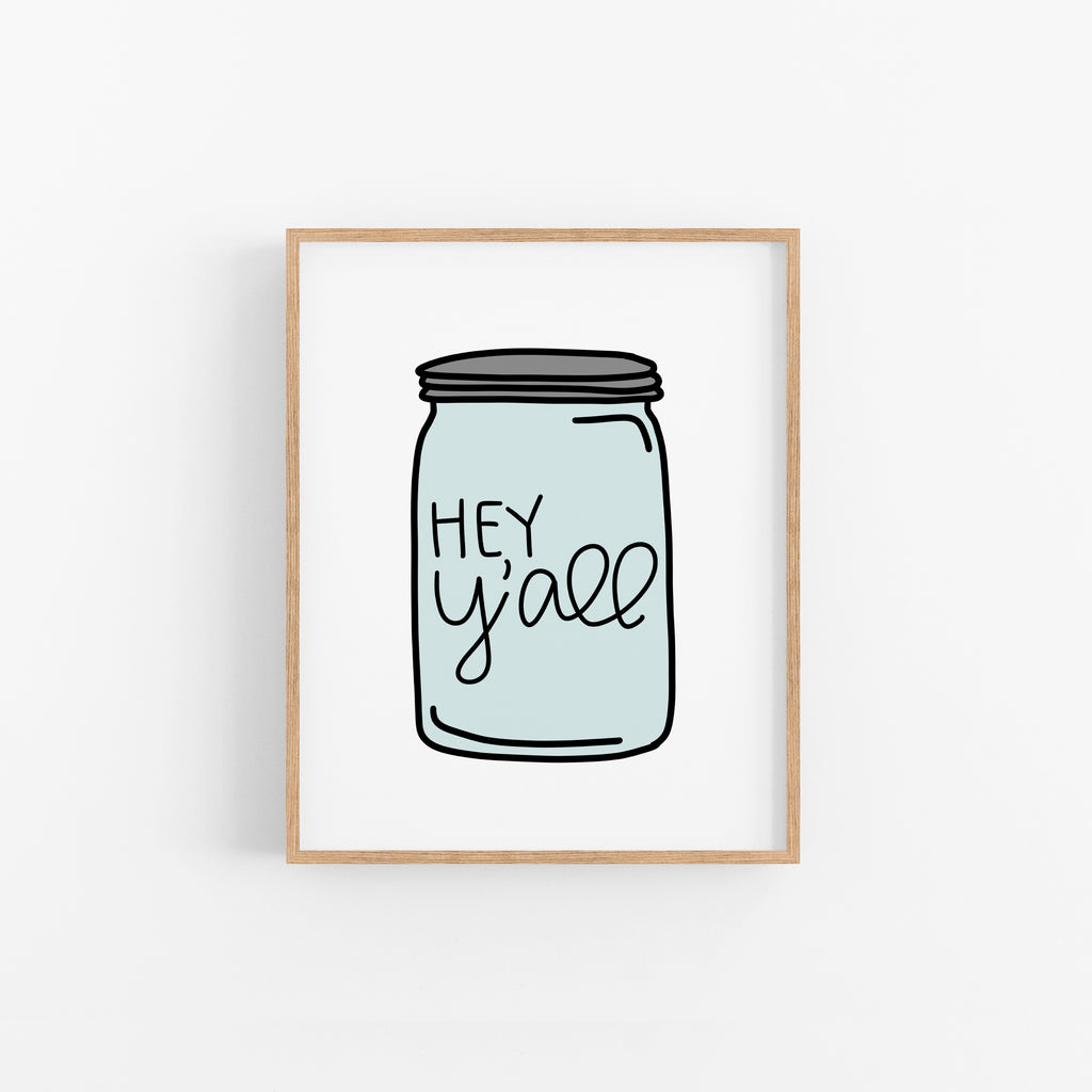 Hey Y'all Mason Jar - Happily Ever Tees