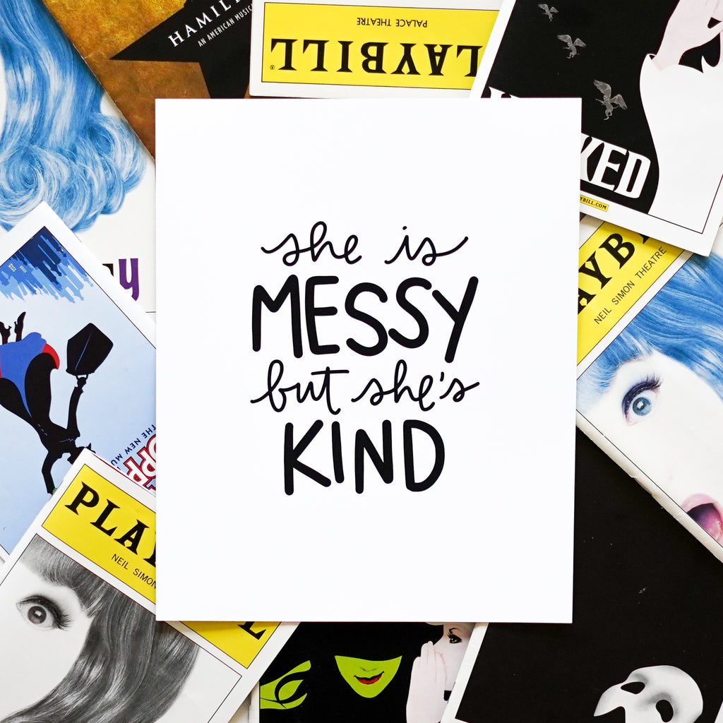 She is Messy But She's Kind - Happily Ever Tees