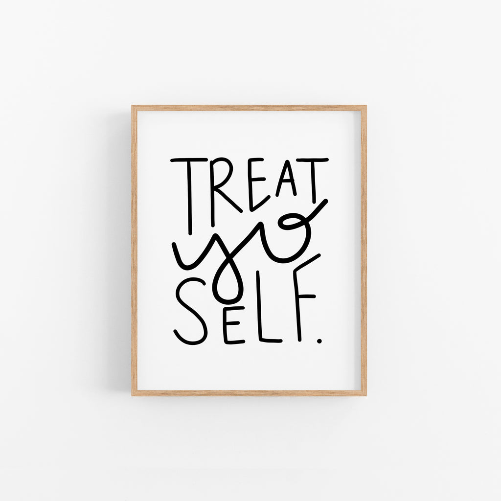 Treat Yo Self - Happily Ever Tees
