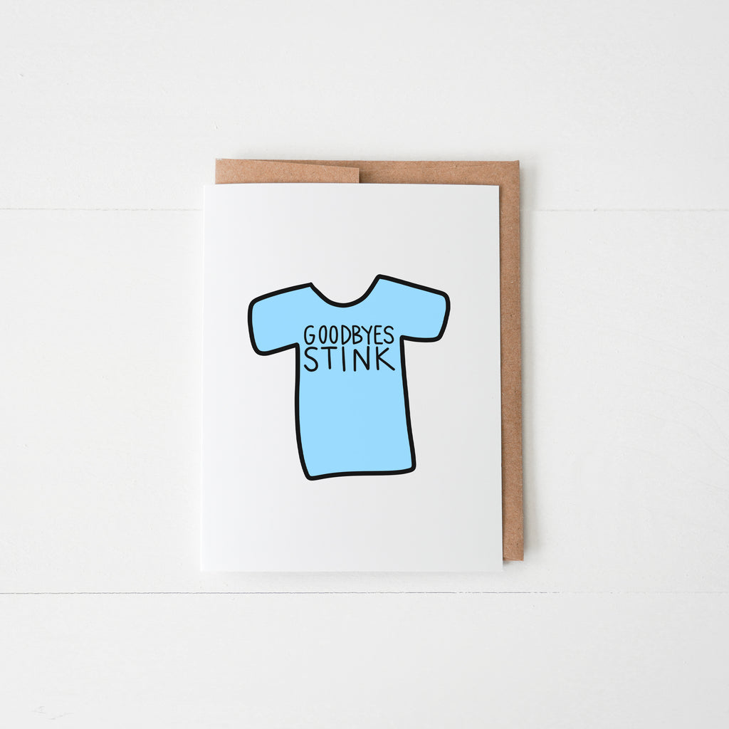 Goodbyes Stink Greeting Card - Happily Ever Tees