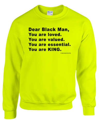 """Dear Black Man"" Sweatshirt"