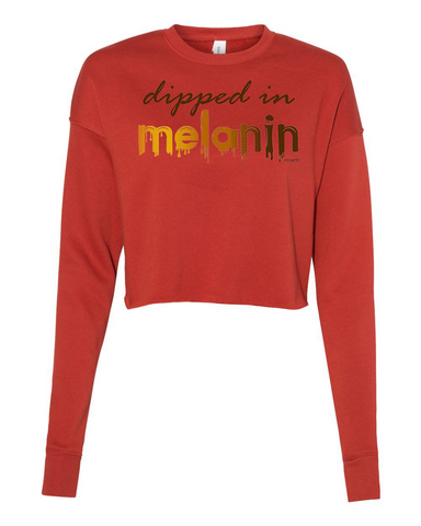 Dipped in Melanin Cropped Sweatshirt