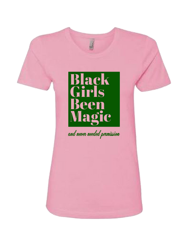 Black Girls Been Magic Tee- Light Pink