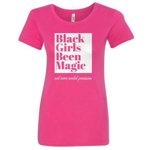 Black Girls Been Magic tee- Pink