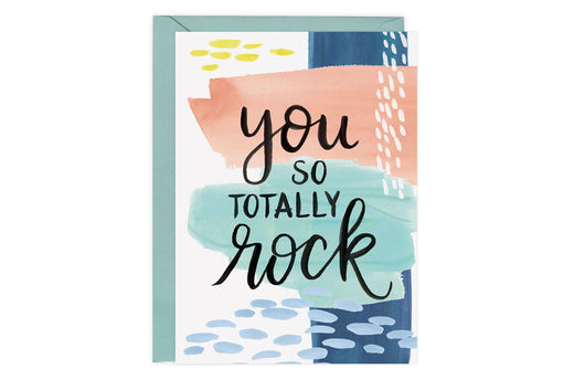 You So Totally Rock - Card