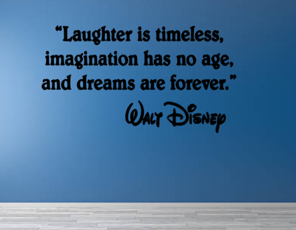 Disney Inspired Laughter is Timeless Wall Vinyl Decal