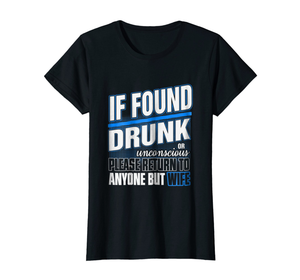 If Found Drunk - I Love Quilting Store