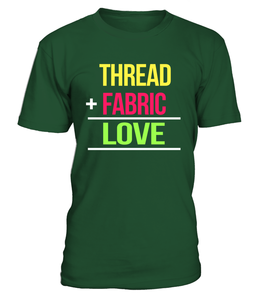Thread + Fabric = Love - I Love Quilting Store