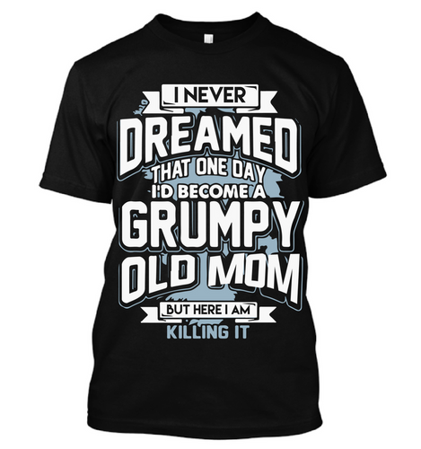 GRUMPY OLD MOM - I Love Quilting Store