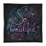 So beautiful - Square Pillow Case only