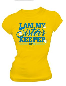 DTG-I Am My Sisters Keeper-SGRho- Pre-Order for Atlanta Greek Picnic Pick Up At Zeus Closet